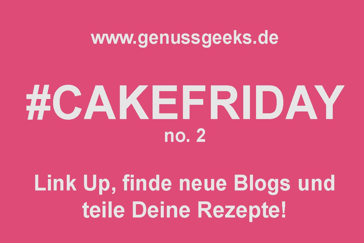 #cakefriday genussgeeks